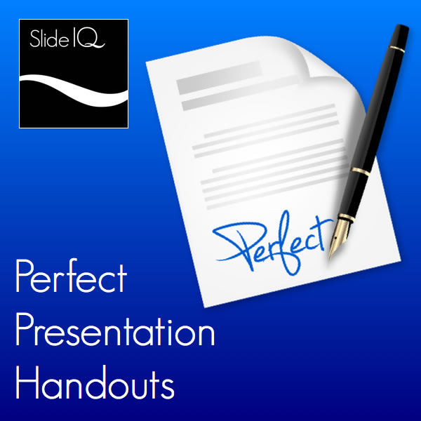 Perfect Presentation Handouts