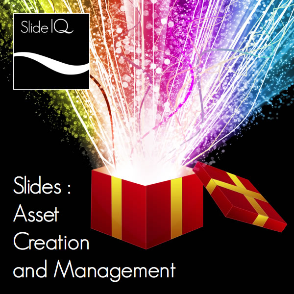 Slides - Asset Creation and Management