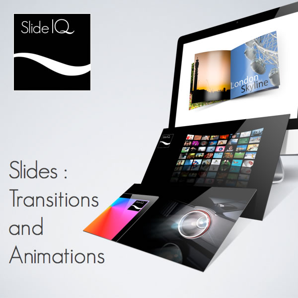 Slides - Transitions and Animations